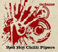 Red Hot Chilli Pipers-Octane