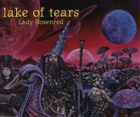Lake of Tears-Lady Rosenred