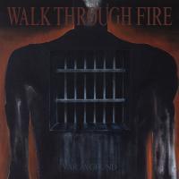 Walk Through Fire-Vår Avgrund