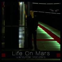 Life On Mars-Candy Pop Monsters