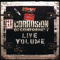 Corrosion Of Conformity-Live Volume (Live)