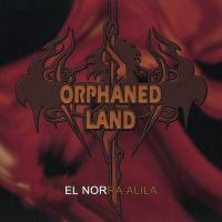 Orphaned Land-El Norra Alila (Remastered 2006)