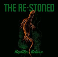 The Re-Stoned-Reptiles Return