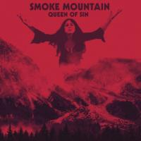 Smoke Mountain-Queen of Sin