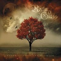 Realm Of Glass-Reveries From The Haunted