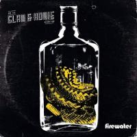 Slam & Howie And The Reserve Men-Firewater