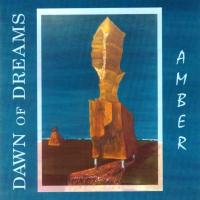 Dawn of Dreams-Amber (SNA press '96)