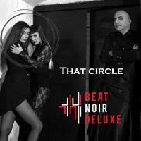 Beat Noir Deluxe feat. Doris Warasin-That Circle
