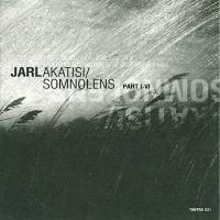 Jarl-Akatisi/Somnolens