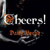 Cheers!-Daily Bread
