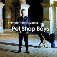 Pet Shop Boys-Ultimate Tracks Surprise