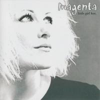 Magenta-Little Girl Lost