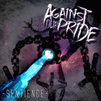 Against Our Pride-Sentience