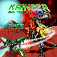Kringer and the Battle Katz-Space T-Rex