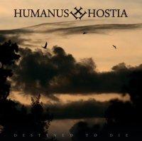 Humanus Hostia-Destined To Die