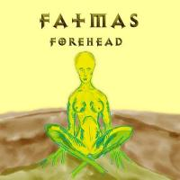 Fatmas - Forehead mp3
