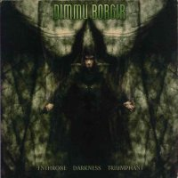 Dimmu Borgir-Enthrone Darkness Triumphant (Re-release 2001)
