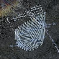 Crystallized Drama-Last Mile