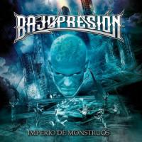 Bajopresión (Bajopresion)-Imperio De Monstruos