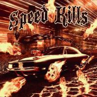 Speed Kills-Speed Kills
