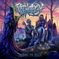 Pathology-Reborn to Kill