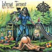 Infernal Torment-Man\'s True Nature