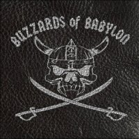 Buzzards Of Babylon-Buzzards Of Babylon