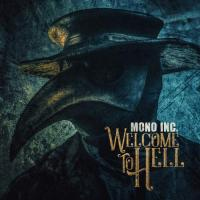 Mono Inc.-Welcome to Hell (Deluxe Edition)