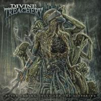 Divine Treachery-Never Ending Cycle For The Suffering