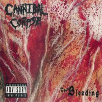 Cannibal Corpse-The Bleeding