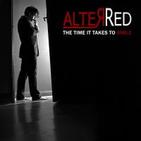AlterRed-The Time It Takes To Smile