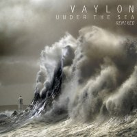 Vaylon-Under The Sea (Remixed)