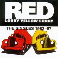 Red Lorry Yellow Lorry-The Singles (1982-87)
