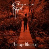 Blanca Luna-Naranja Mecánica