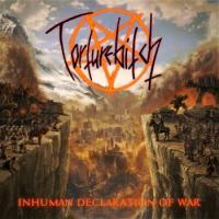 Torturebitch-Inhuman Declaration Of War