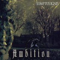 Sumptus Ignis-Ambition