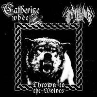 Panzerwar / Catherine Wheel-Thrown To The Wolves (Split)