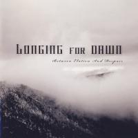 Longing for Dawn-Between Elation and Despair