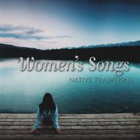 VA-Women\'s Songs - Native Traditions