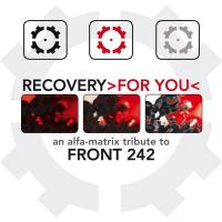 VA-Recovery For You (An Alfa Matrix Tribute To Front 242)