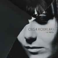 Olga Kouklaki - I U Need mp3