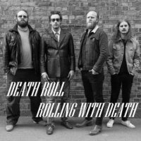 Death Roll-Rolling With Death
