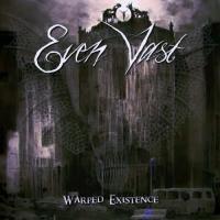 Even Vast-Warped Existence