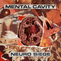 Mental Cavity-Neuro Siege