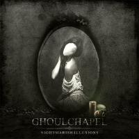 Ghoulchapel-Nightmarish Illusions