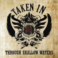 Taken In-Through Shallow Waters