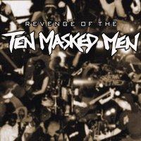 Ten Masked Men-Revenge Of The Ten Masked Men