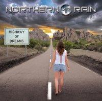 Northern Rain-Highway Of Dreams