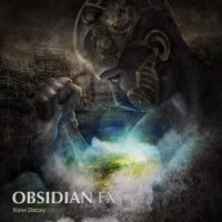 Obsidian FX-New Decay