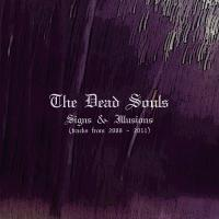 The Dead Souls-Signs & Illusions (Compilation)